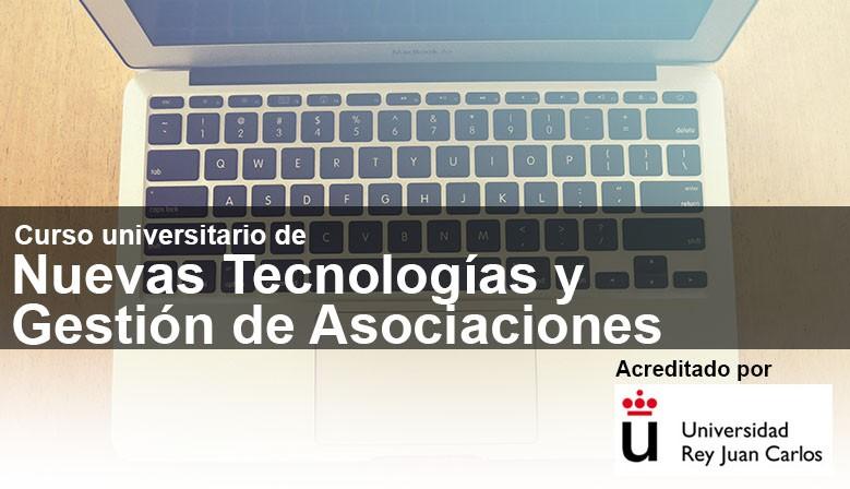 Curso Universitario de Nuevas Tecnologías aplicadas a la Gestión de Asociaciones