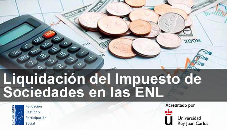 Curso de Liquidación del Impuesto de Sociedades en las ENLs